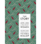 The Story ed by Victoria Hislop 11-1-14