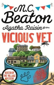 agatha raisin and the vicious vet by mc beaton AR#2 16-8-15