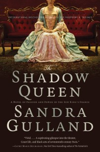 The Shadow Queen, a novel by Sandra Gulland, Canadian paperback edition