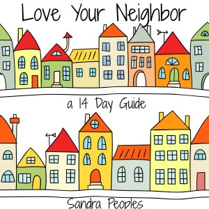 Love Your Neighbor, PDF e-book by Sandra Peoples