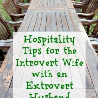 Hospitality Tips for the Introvert Wife with an Extrovert Husband