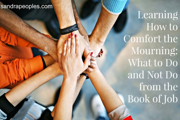 Learning How to Comfort the Mourning: What to Do and Not Do from the Book of Job
