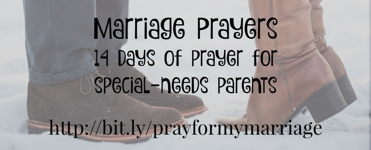 Marriage Prayers: 14 days of prayer for special-needs parents
