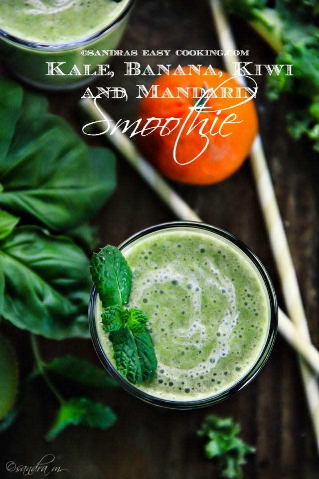 Shamrock Smoothie Kale, Banana, Kiwi and Mandarin Smoothie