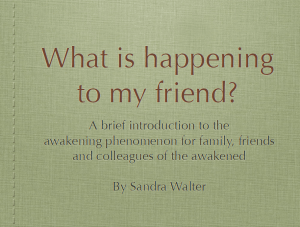 what is happening to my friend by Sandra Walter