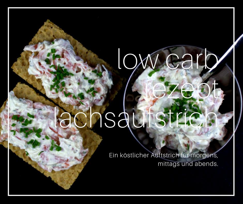 Low Carb Rezept Lachsaufstrich