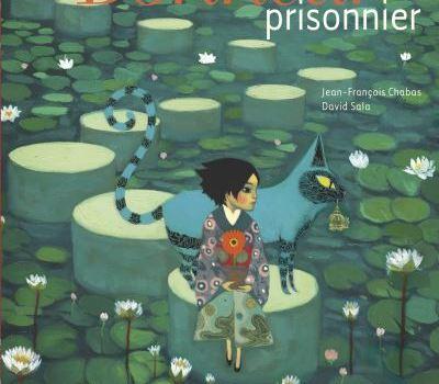 Le bonheur prisonnier, Chabas et Sala