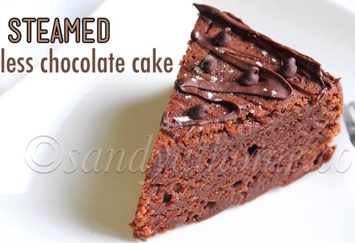 Steamed Chocolate Cake Eggless Chocolate Cake Recipe Sandhyas