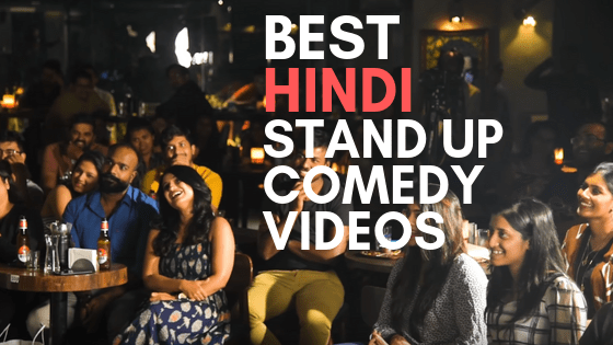 best hindi stand up comedy videos