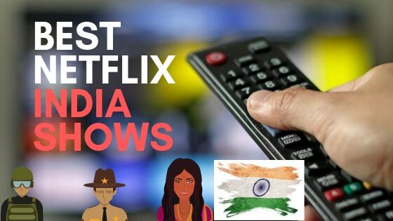 best netflix india shows hindi