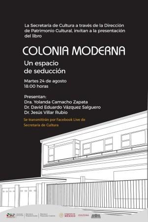 Colonia Moderna. Un espacio de seducción