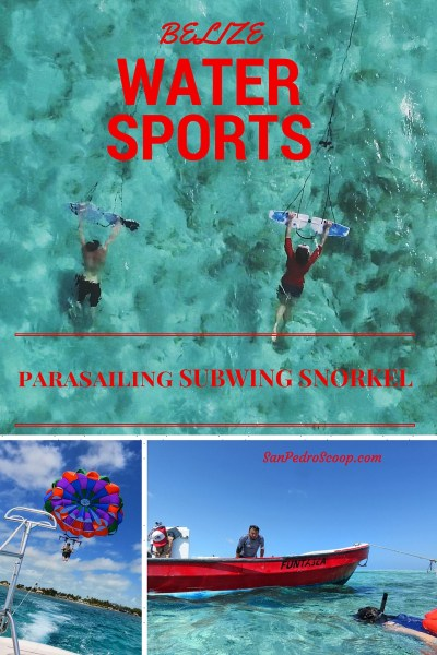 Subwing, parasail, snorkel off Ambergris Caye, Belize. WHAT A DAY!