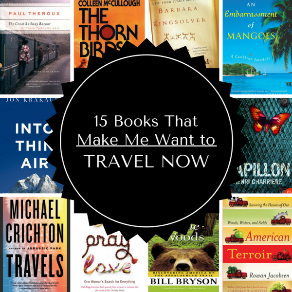 15 books that make me want to travel NOW