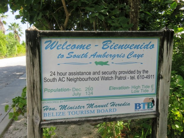 Welcome sign Southern Ambergris Caye