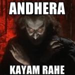 andhera kayam