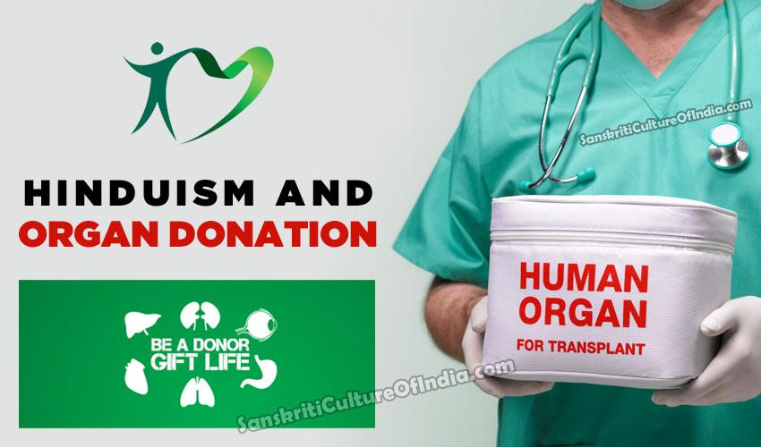 Hinduism and Organ Donation – Sanskriti - Hinduism and Indian Culture Website