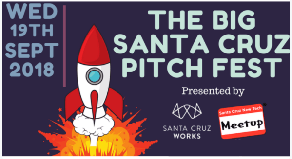 The Big Santa Cruz Pitch Fest is coming September 19