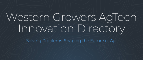 Western Growers' new directory to serve as marketplace for agtech startups