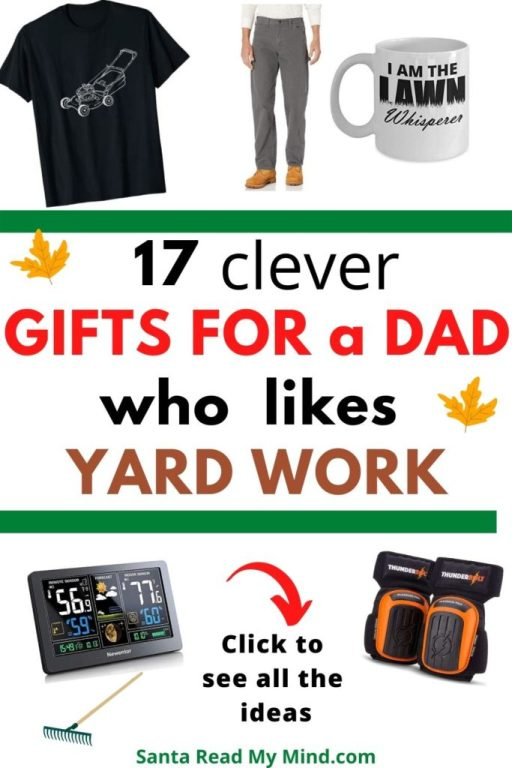 17 Clever Gifts for a Dad who likes yard work