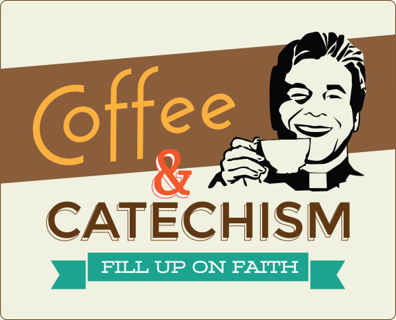 Coffee & Catechism