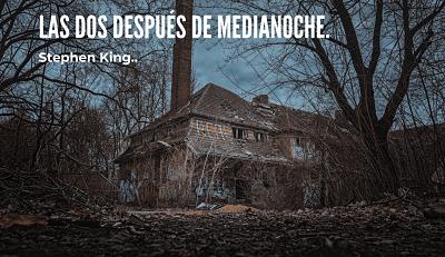 las-dos-despues-de-medianoche-stephen-king