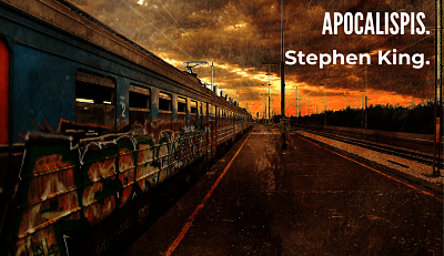 «Apocalipsis», un libro de Stephen King muy actual.