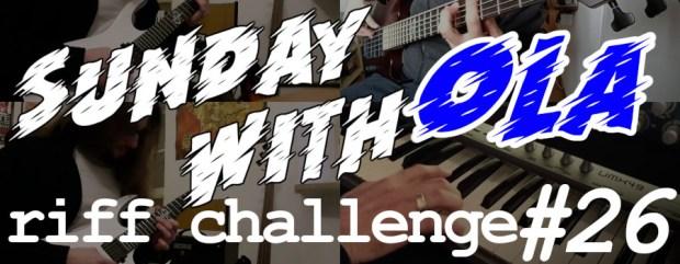 Sunday with Ola Riff Challenge