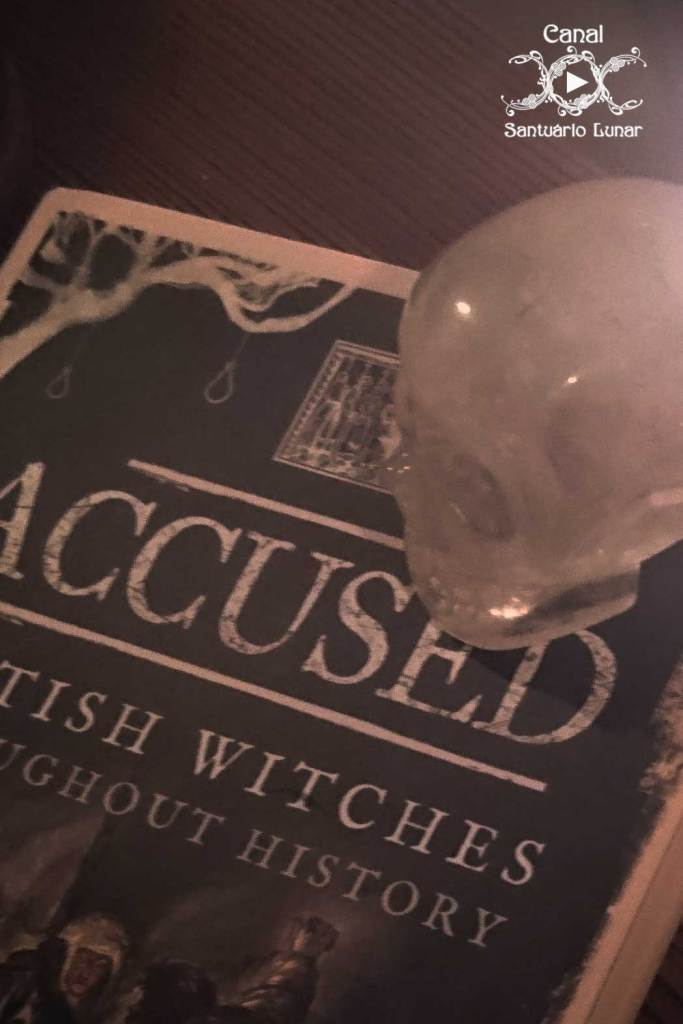 Accused: British Witches Throughout History (cover with a crystal skull)