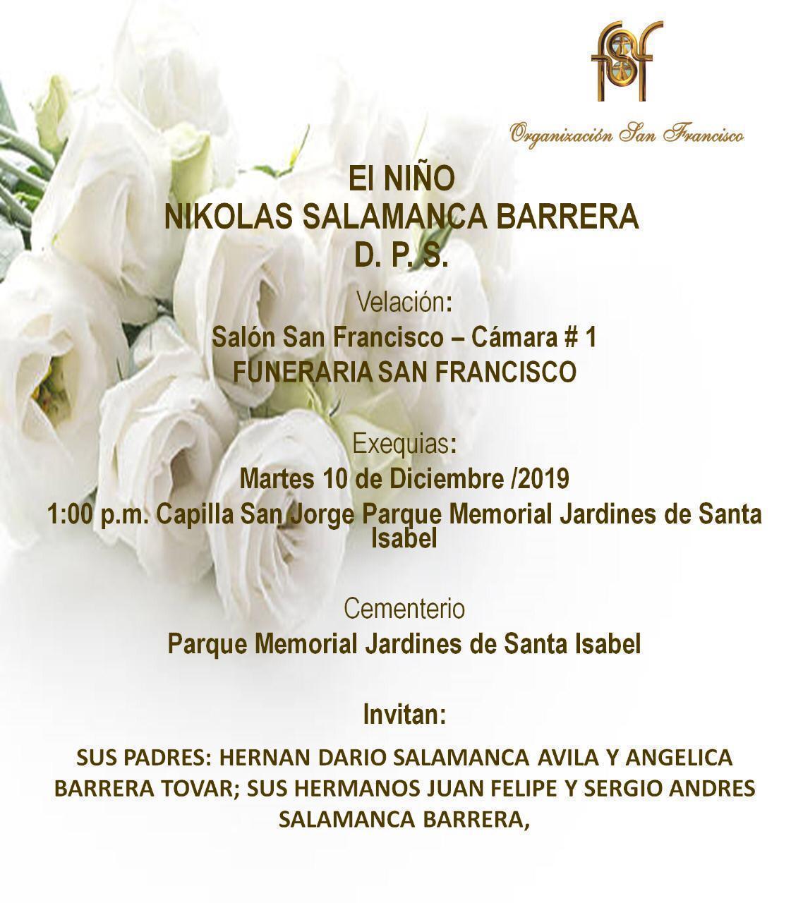 Exequias Nikolás Salamanca Barrera D.P.S.