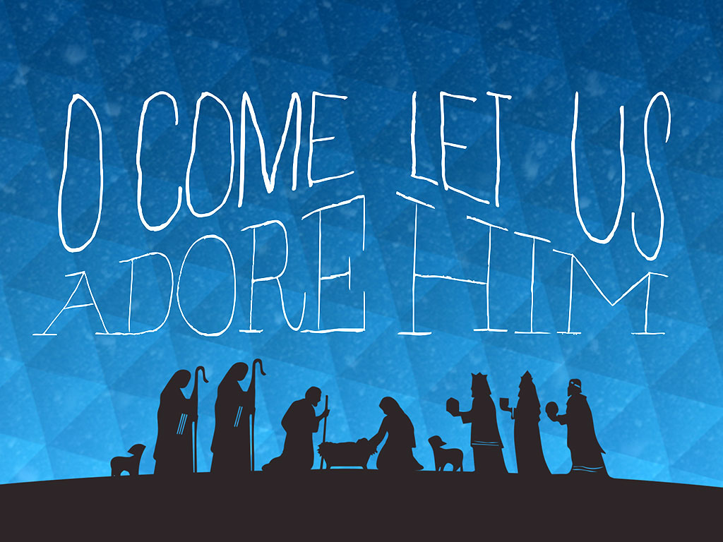 Image result for come let us adore him