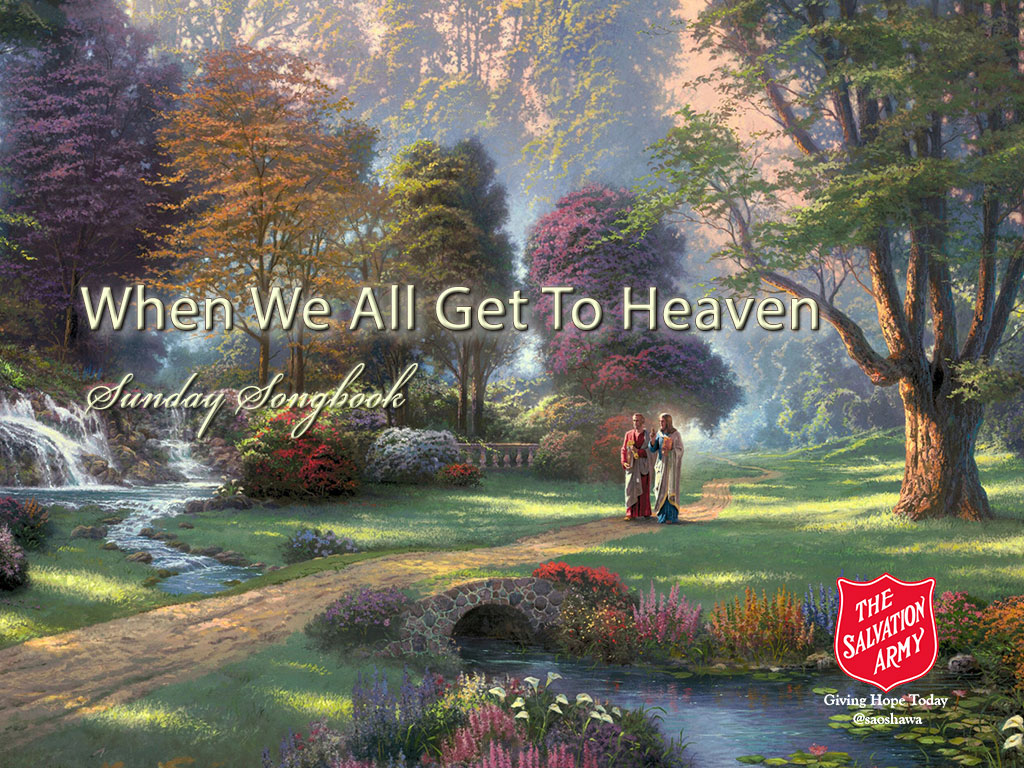 When We All Get to Heaven