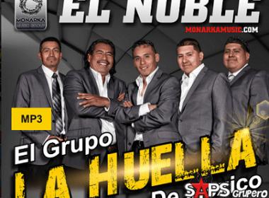 """El Noble"" - La Huella de México"