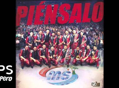 Banda MS, Piénsalo