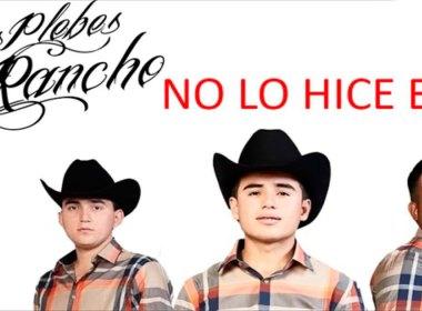 Los Plebes Del Rancho De Ariel Camacho - No Lo Hice Bien