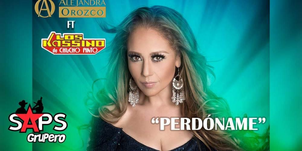 Alejandra Orozco ft Los Kassino de Chucho Pinto - Perdóname