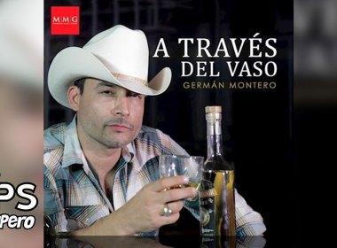 Germán Montero - A Través Del Vaso