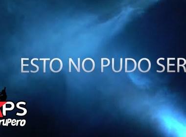 BANDA TIERRA SAGRADA, ESTO NO PUDO SER,
