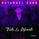Todo Es Diferente, Natanael Cano