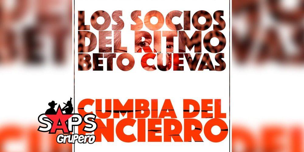 Letra Cumbia Del Encierro – Los Socios Del Ritmo ft Beto Cuevas