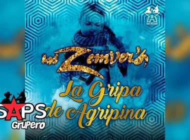 Letra La Gripa De Agripina – Los Zemver's