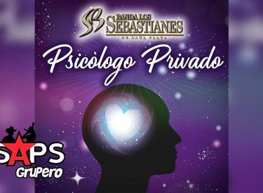 Letra Psicólogo Privado – Banda Los Sebastianes