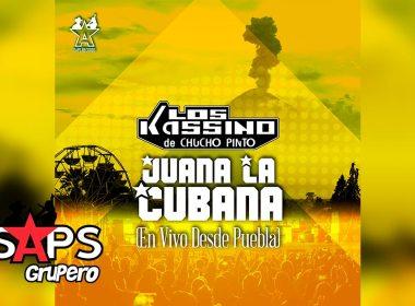 Letra Juana La Cubana (En vivo) – Los Kassino De Chucho Pinto