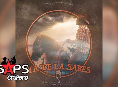 """Julión Álvarez se posiciona en los primeros lugares con """"Ya Te La Sabes"""""""