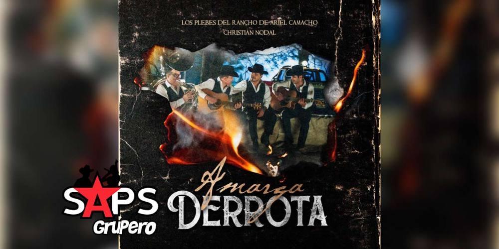 Letra Amarga Derrota – Los Plebes Del Rancho De Ariel Camacho & Christian Nodal