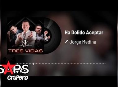 Letra Ha Dolido Aceptar – Jorge Medina