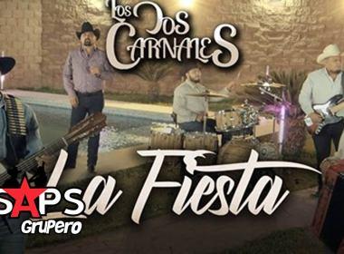 Letra La Fiesta – Los Dos Carnales