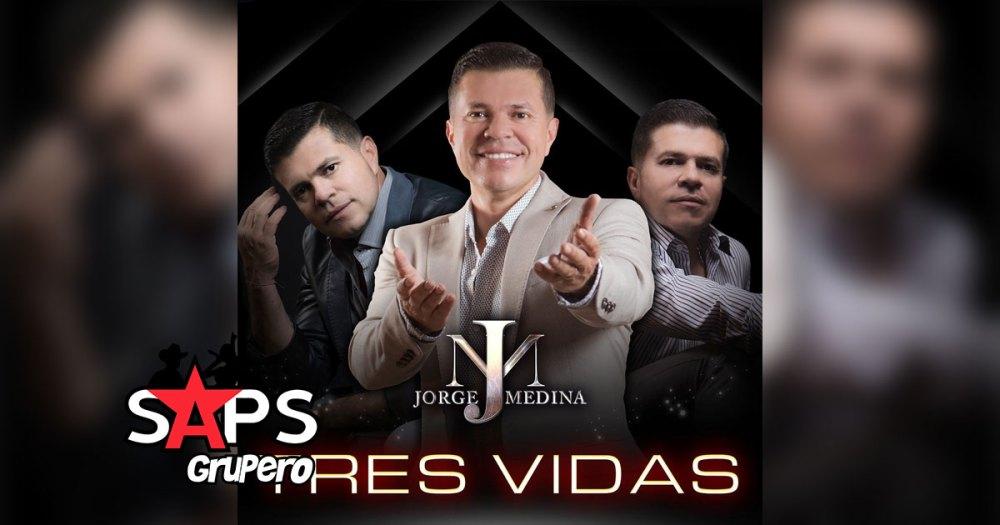 Letra Tres Vidas – Jorge Medina