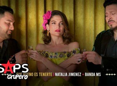 """Natalia Jiménez y Banda MS te dicen """"Qué Bueno Es Tenerte"""""""