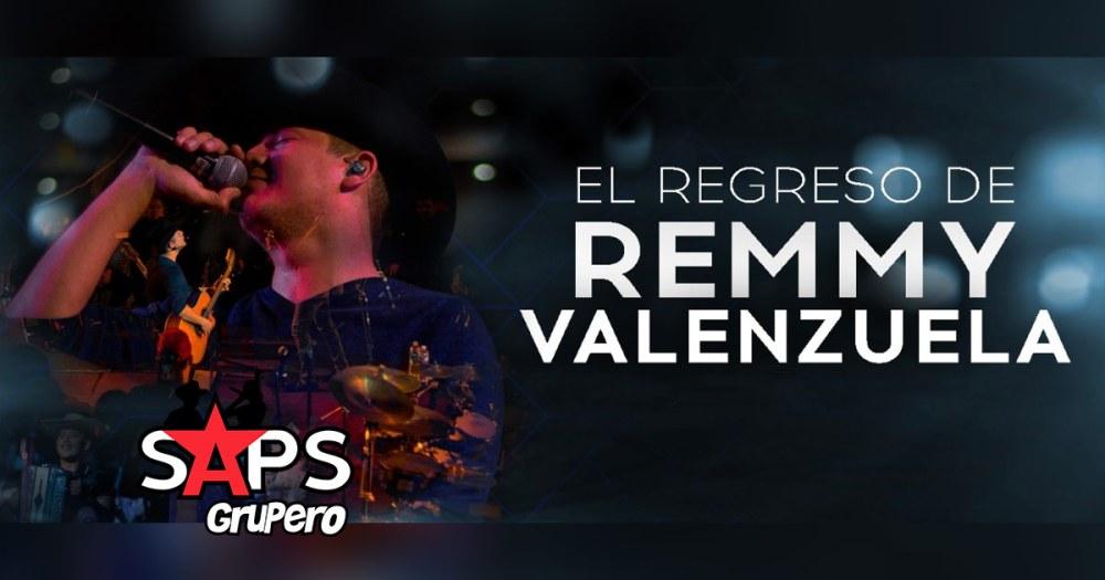 El Regreso De Remmy Valenzuela
