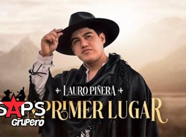 """Lauro Piñera se encuentra """"En Primer Lugar"""""""